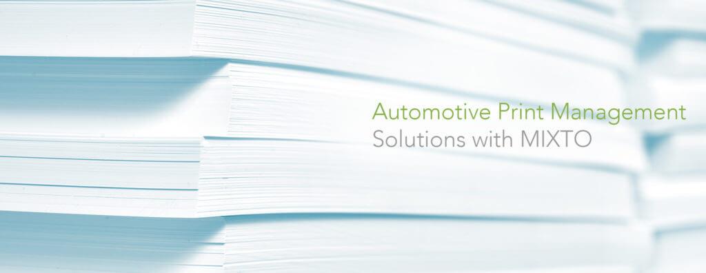 automotive print management services by mixto