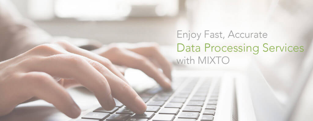 data processing by mixto