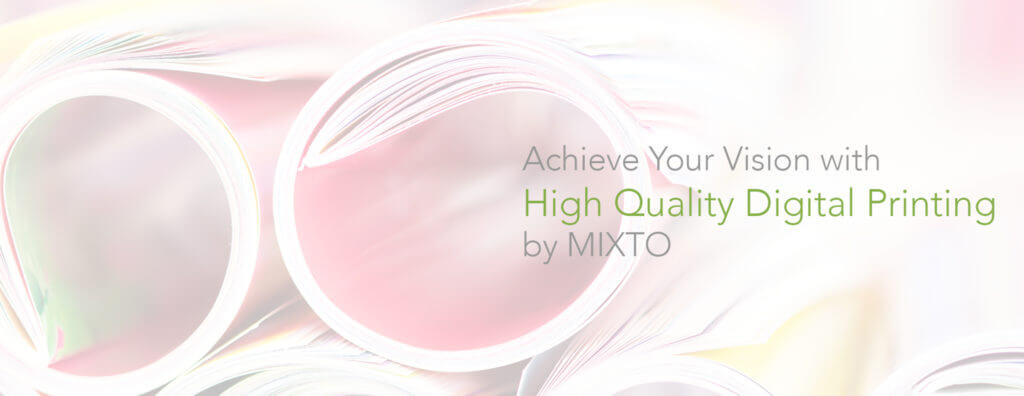 Digital printing services by MIXTO
